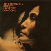 Yoko Ono/Plastic Ono Band - Approximately Infinite Universe
