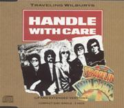 Traveling Wilburys - Handle With Care EP